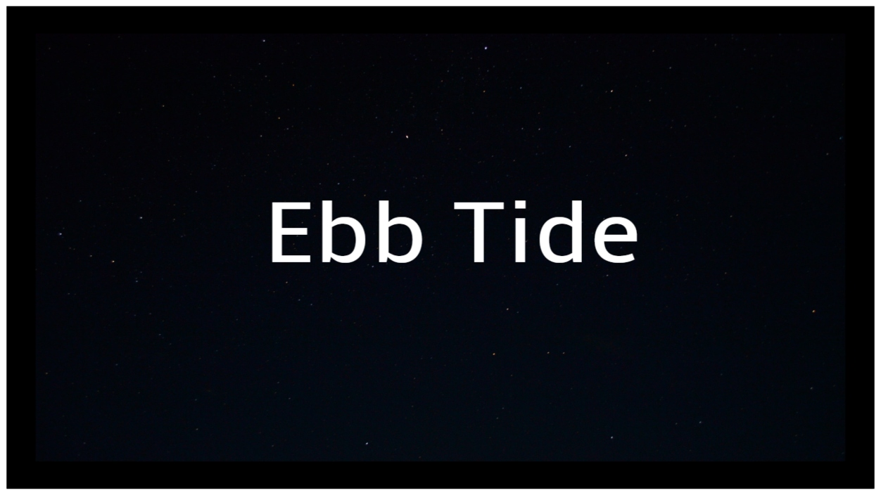 Ebb Tide Documentary